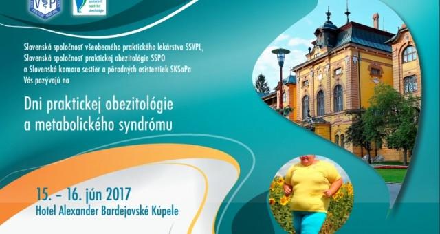 Dni praktickej obezitológie a metabolického syndrómu – 15. – 16. jún 2017 – Bardejovské Kúpele
